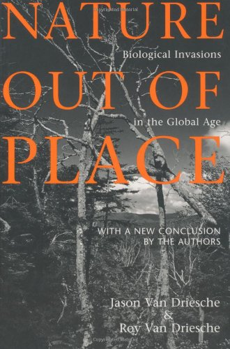 9781559637589: Nature Out of Place: Biological Invasions In The Global Age