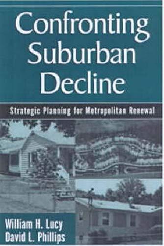 9781559637701: Confronting Suburban Decline: Strategic Planning for Metropolitan Renewal