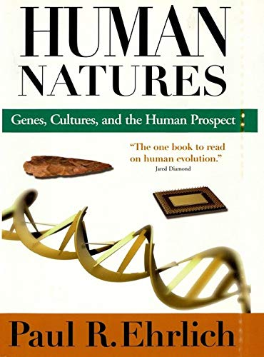 9781559637794: Human Natures: Genes Cultures and the Human Prospect