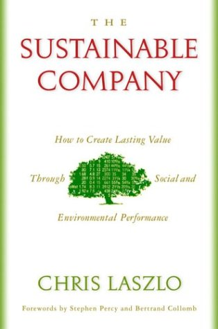 9781559638364: The Sustainable Company: How to Create Lasting Value through Social and Environmental Performance