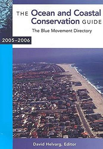 9781559638616: The Ocean and Coastal Conservation Guide: The Blue Movement Directory