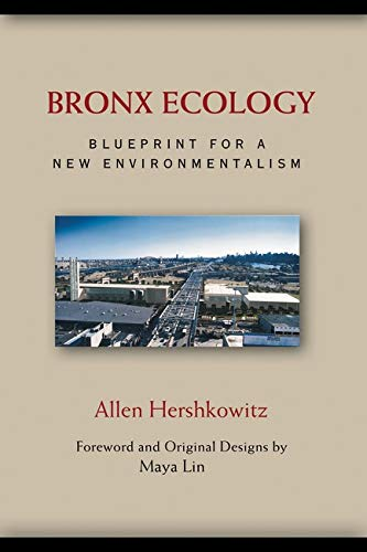 9781559638647: Bronx Ecology: Blueprint for a New Environmentalism