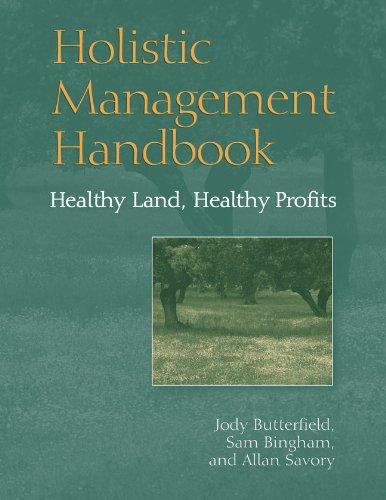 9781559638852: Holistic Management Handbook: Healthy Land, Healthy Profits