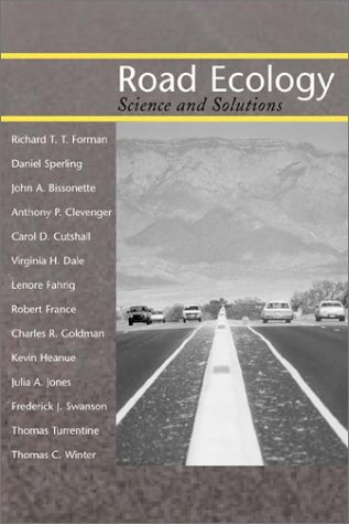 9781559639323: Road Ecology: Science and Solutions