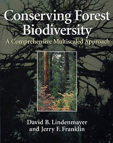 Conserving Forest Biodiversity - A Comprehensive Multiscaled: Lindenmayer, David B