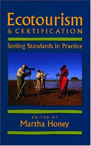 9781559639507: Ecotourism and Certification: Setting Standards In Practice
