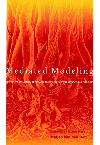 9781559639606: Mediated Modeling: A System Dynamics Approach To Environmental Consensus Building