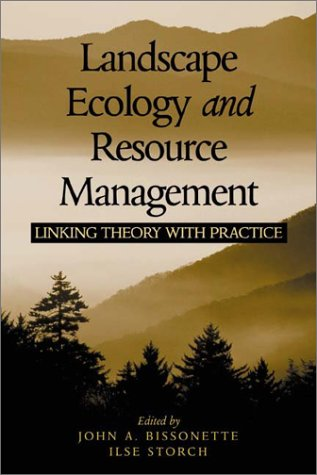 9781559639736: Landscape Ecology and Resource Management: Linking Theory with Practice
