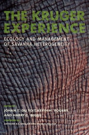 The Kruger Experience: Ecology And Management Of: Harry C. Biggs