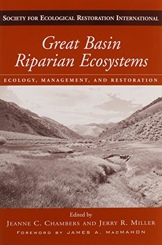 9781559639873: Great Basin Riparian Ecosystems: Ecology, Management, and Restoration (Volume 4) (The Science and Practice of Ecological Restoration Series)