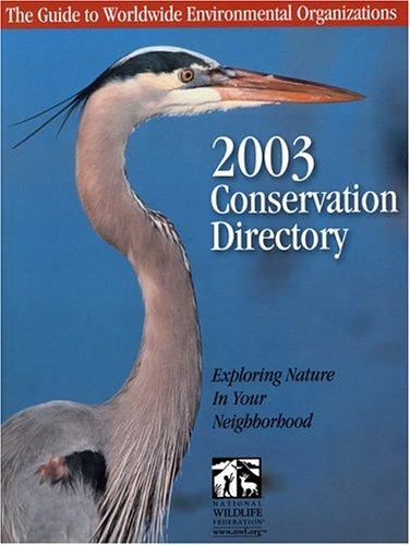 Conservation Directory 2003-48th Edition: Street, Bill (Editor)