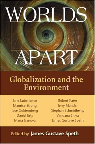 9781559639989: Worlds Apart: Globalization and the Environment