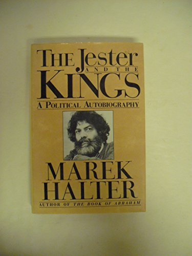 The Jester and the Kings: A Political: Halter, Marek; Blair,