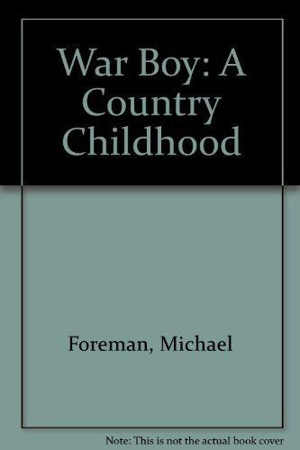 9781559700498: War Boy: A Country Childhood