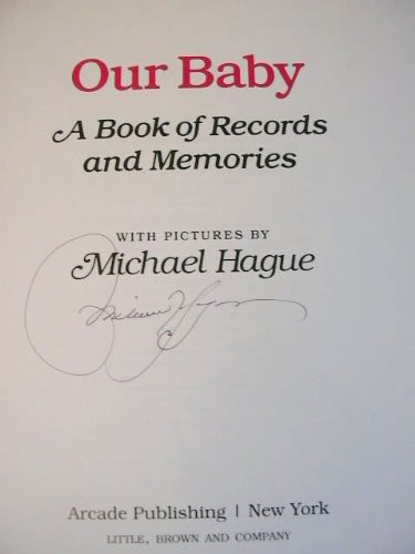 Our Baby: A Book of Records and Memories (9781559700672) by Michael Hague