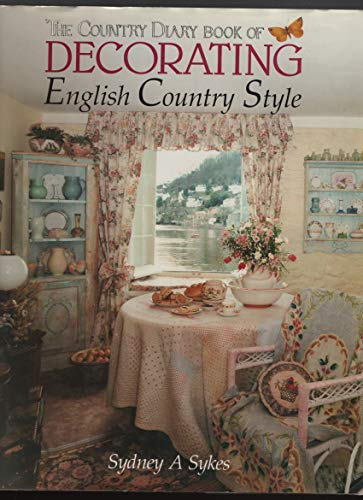 9781559700795: The Country Diary Book of Decorating: English Country Style