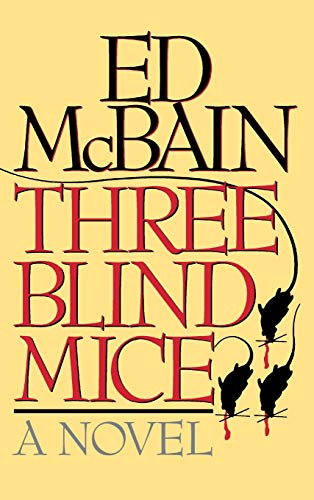 9781559700801: Three Blind Mice: A Novel