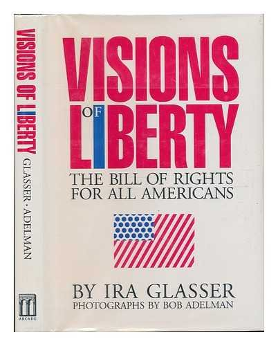 9781559701044: Visions of Liberty: The Bill of Rights for All Americans