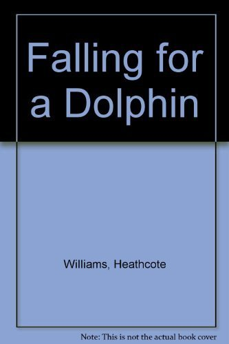 9781559701143: Falling for a Dolphin