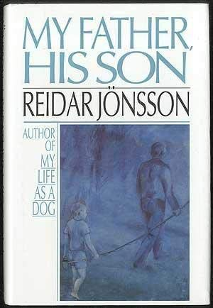 My Father, His Son: Jonsson, Reidar