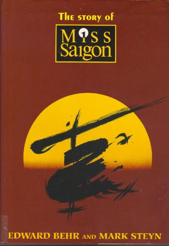 9781559701242: Story Of Miss Saigon