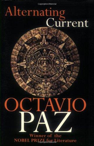 Alternating Current: Octavio Paz