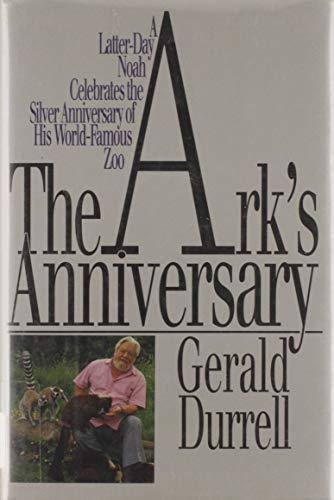 The Ark's Anniversary: Gerald Durrell