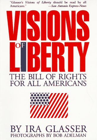 9781559701983: Visions of Liberty: The Bill of Rights for All Americans