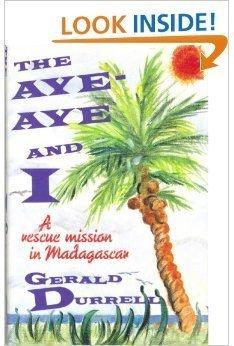 9781559702041: The Aye-Aye and I