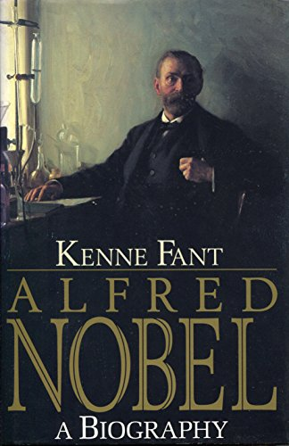 9781559702225: Alfred Nobel: A Biography