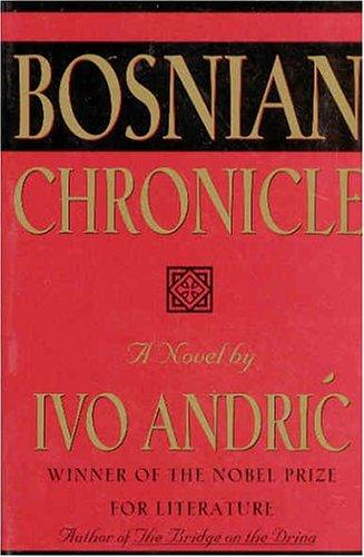 9781559702362: Bosnian Chronicle: A Novel