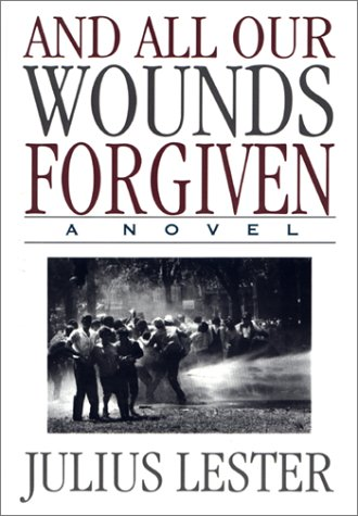 And All Our Wounds Forgiven: Lester, Julius