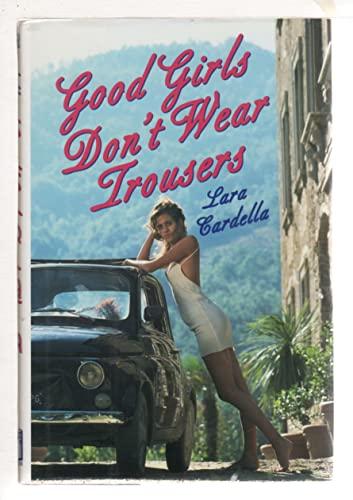 9781559702638: Good Girls Don't Wear Trousers