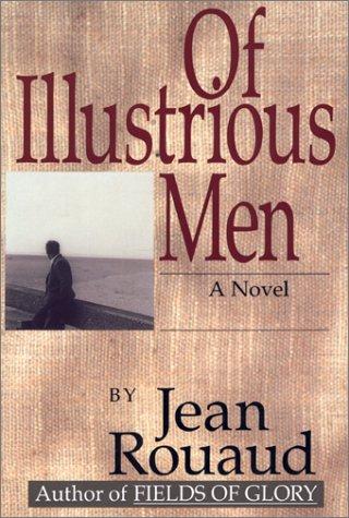 Of Illustrious Men: Jean Rouaud