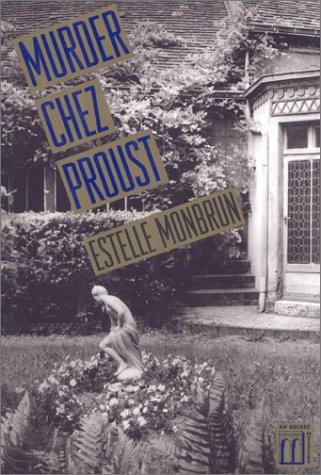 Murder Chez Proust: Monbrun, Estelle