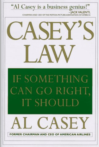 9781559703079: Casey's Law: If Something Can Go Right, It Should