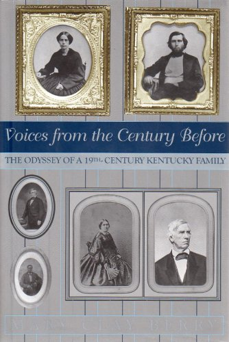 Voices from the Century Before: The Odyssey: Berry, Mary Clay