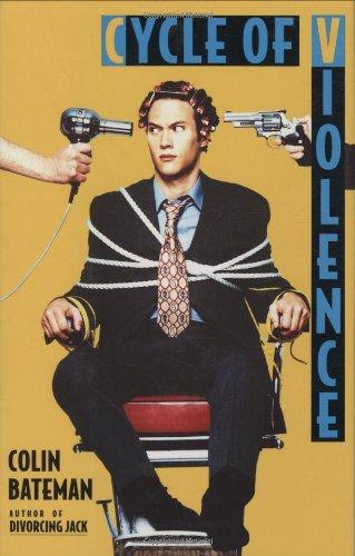 Cycle of Violence: Bateman, Colin