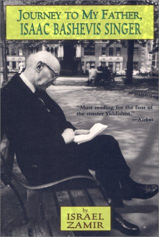 Journey to My Father, Isaac Bashevis Singer: Israel Zamir