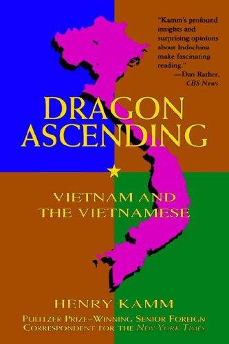 9781559703550: Dragon Ascending: Vietnam and the Vietnamese