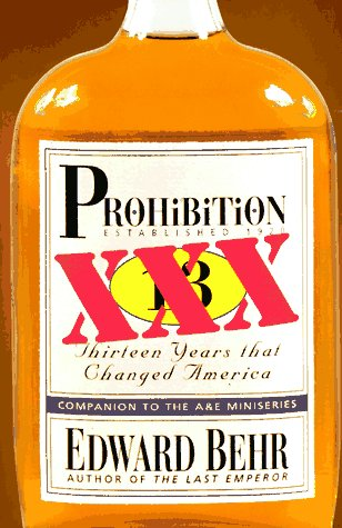 9781559703567: Prohibition: Thirteen Years That Changed America