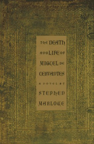 9781559703581: The Death and Life of Miguel De Cervantes