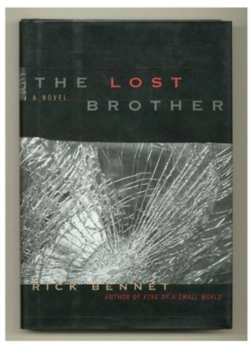 The Lost Brother: Bennet, Rick