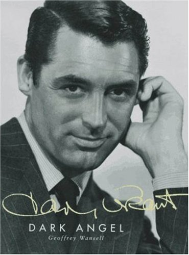 9781559703697: Cary Grant: Dark Angel