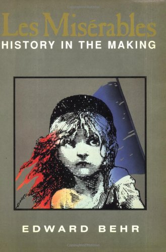 9781559703703: Les Miserables: History In the Making