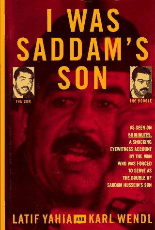 I Was Saddams Son (1559703733) by Latif Yahia