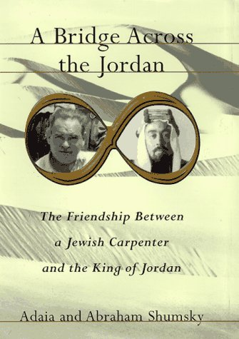 A Bridge Across the Jordan: The Friendship: Shumsky, Adaia;Shumsky, Abraham
