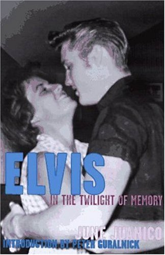 Elvis in the Twilight of Memory: Juanico, June