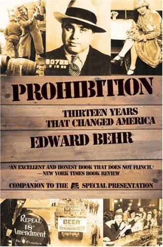 9781559703949: Prohibition: Thirteen Years That Changed America