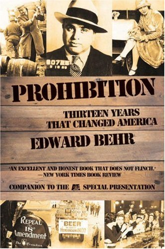 9781559703949: Prohibition: Thirteen Years That Changed America